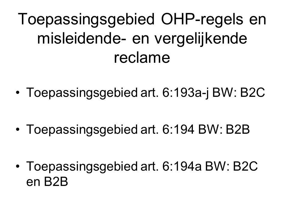 Toepassingsgebied OHP-regels en misleidende- en vergelijkende reclame Toepassingsgebied art.