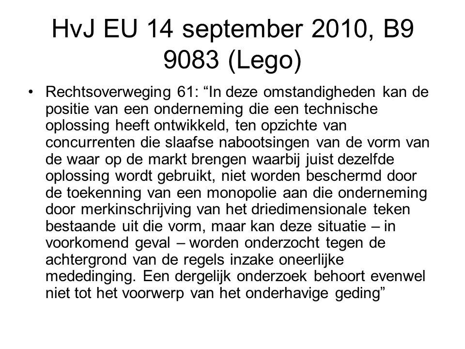 HvJ EU 14 september 2010, B9 9083 (Lego) Rechtsoverweging 61: In deze omstandigheden kan de positie van een onderneming die een technische oplossing heeft ontwikkeld, ten opzichte van concurrenten die slaafse nabootsingen van de vorm van de waar op de markt brengen waarbij juist dezelfde oplossing wordt gebruikt, niet worden beschermd door de toekenning van een monopolie aan die onderneming door merkinschrijving van het driedimensionale teken bestaande uit die vorm, maar kan deze situatie – in voorkomend geval – worden onderzocht tegen de achtergrond van de regels inzake oneerlijke mededinging.