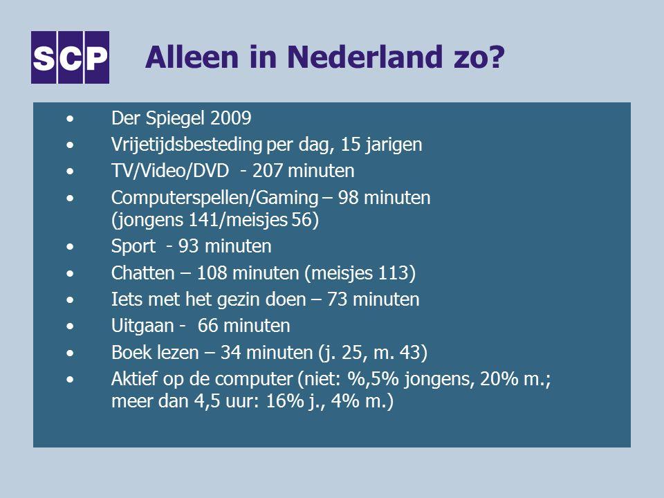 Alleen in Nederland zo.