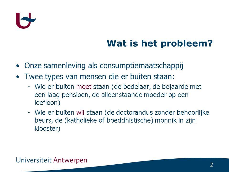 2 Wat is het probleem.