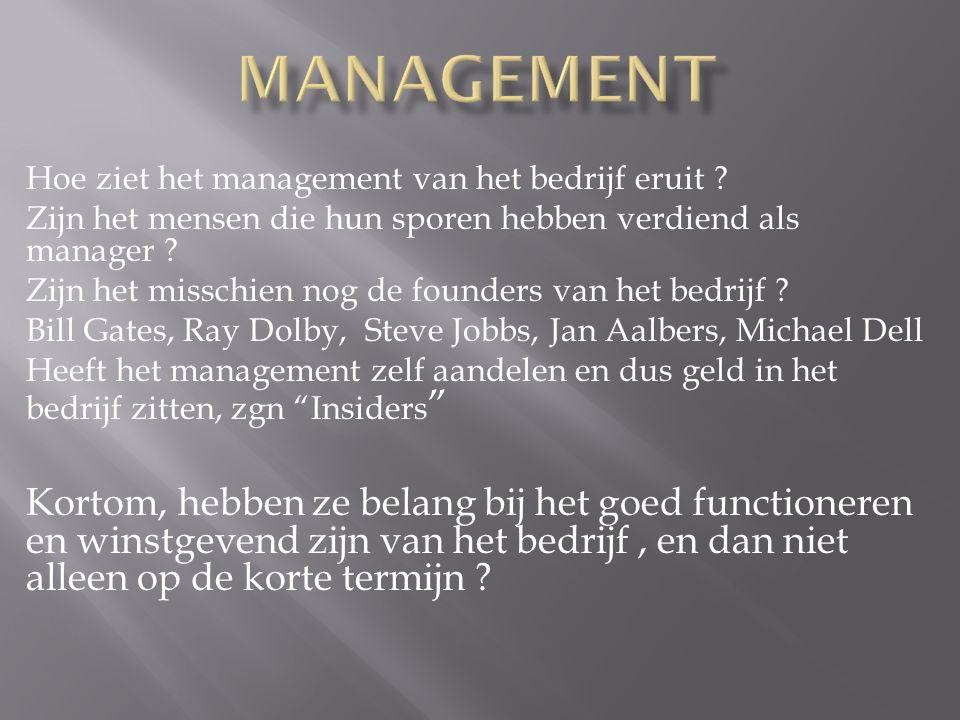 Hoe ziet het management van het bedrijf eruit .