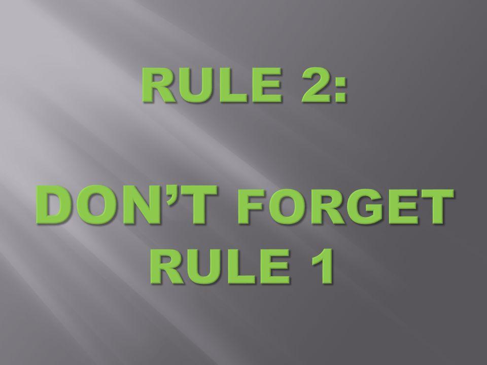 Basisregels voor gebruik Rule #1