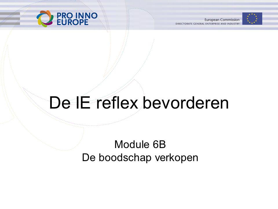 De IE reflex bevorderen Module 6B De boodschap verkopen