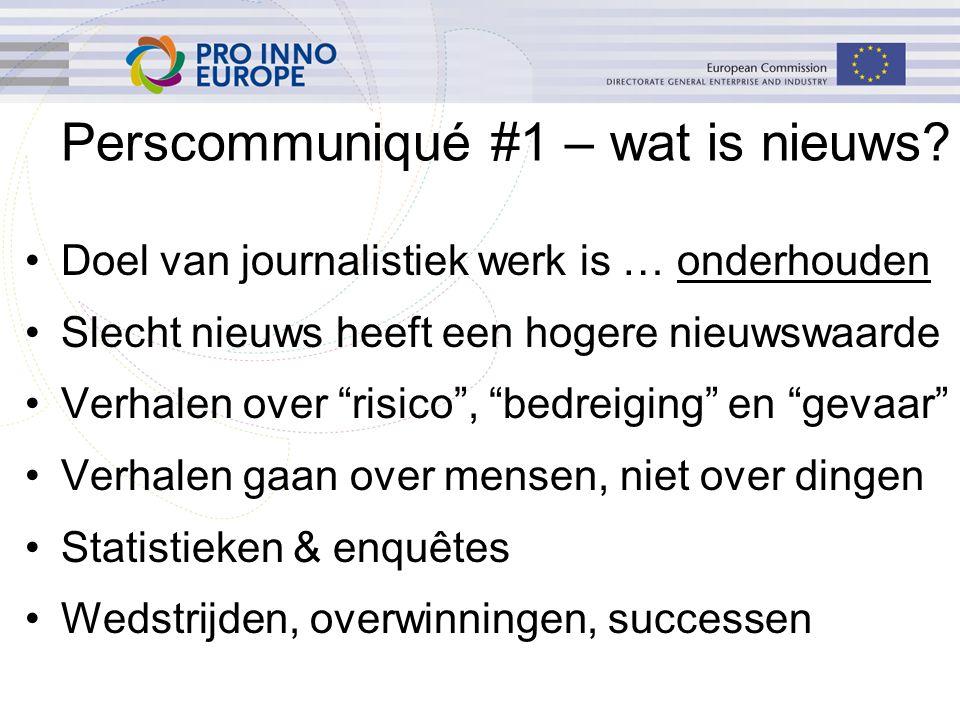 """Perscommuniqué #1 – wat is nieuws? Doel van journalistiek werk is … onderhouden Slecht nieuws heeft een hogere nieuwswaarde Verhalen over """"risico"""", """"b"""