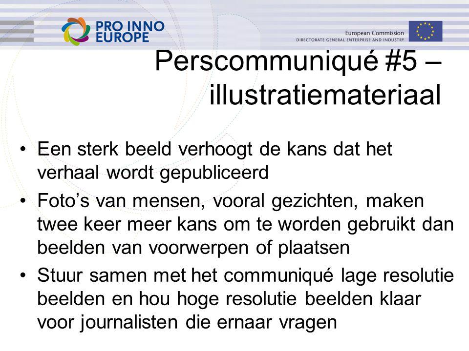Perscommuniqué #5 – illustratiemateriaal Een sterk beeld verhoogt de kans dat het verhaal wordt gepubliceerd Foto's van mensen, vooral gezichten, make
