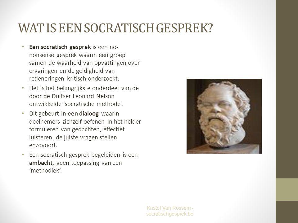 3. De traditie van de 'socratische methode' Kristof Van Rossem - socratischgesprek.be