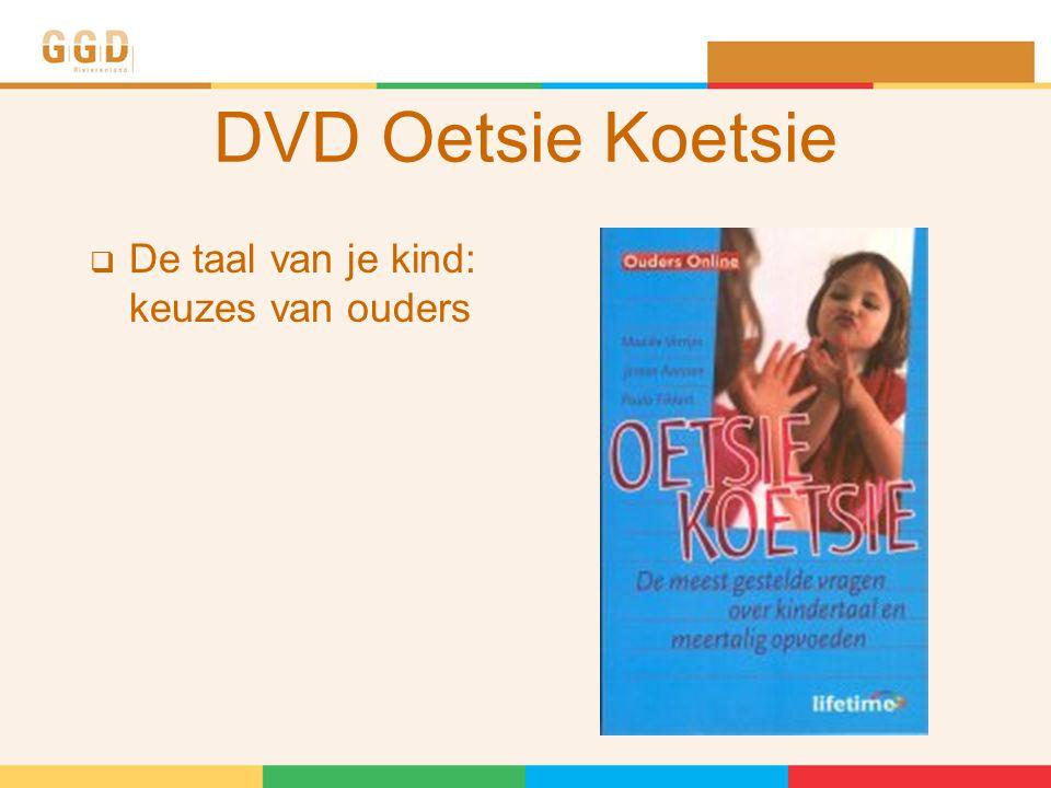 DVD Oetsie Koetsie  De taal van je kind: keuzes van ouders