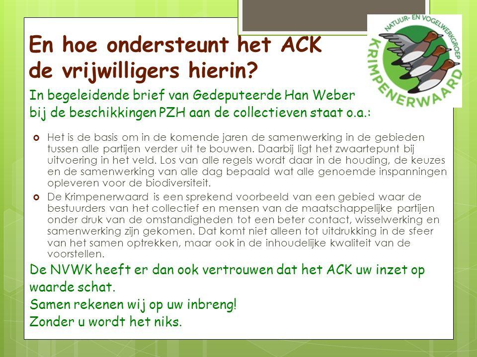En hoe ondersteunt het ACK de vrijwilligers hierin.
