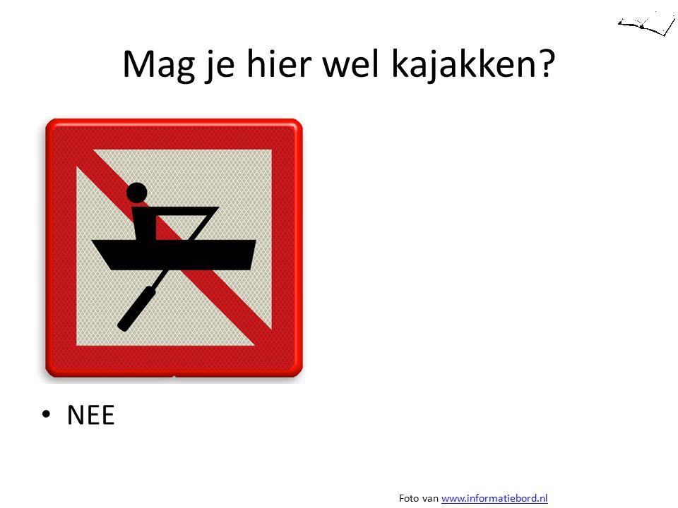 Mag je hier wel kajakken? NEE Foto van www.informatiebord.nlwww.informatiebord.nl