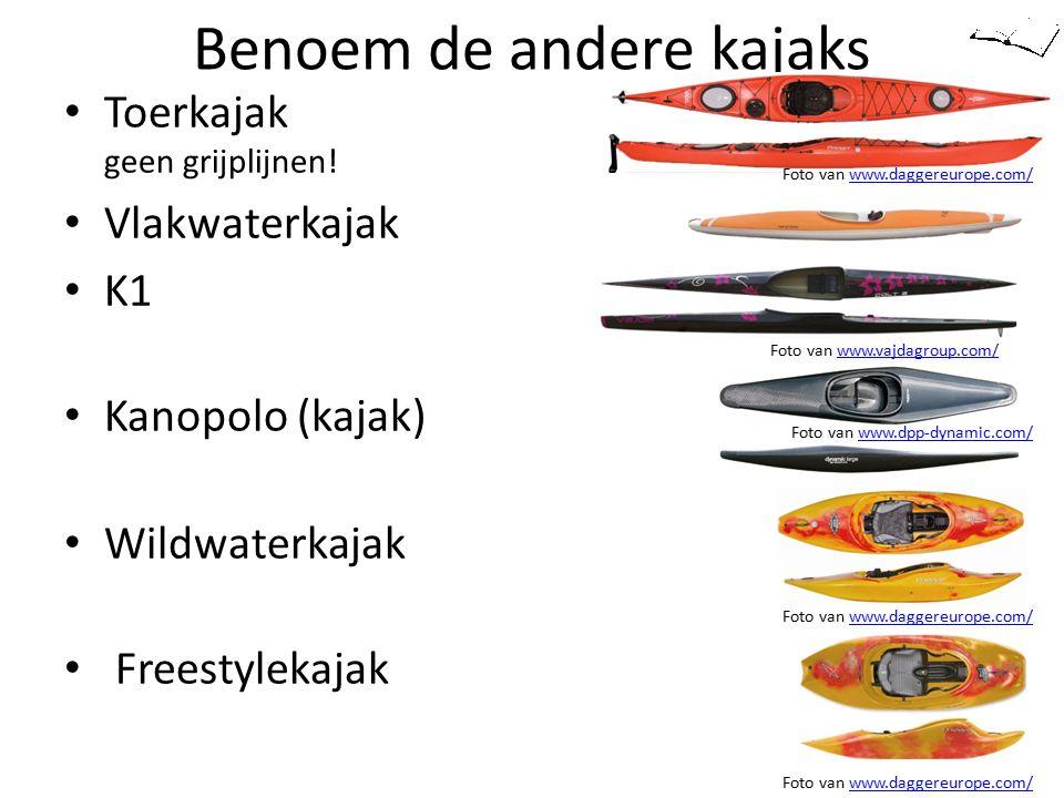Benoem de andere kajaks Toerkajak geen grijplijnen! Vlakwaterkajak K1 Kanopolo (kajak) Wildwaterkajak Freestylekajak Foto van www.daggereurope.com/www