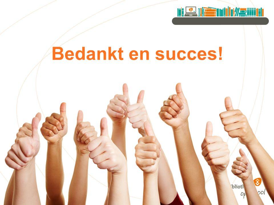 Bedankt en succes!