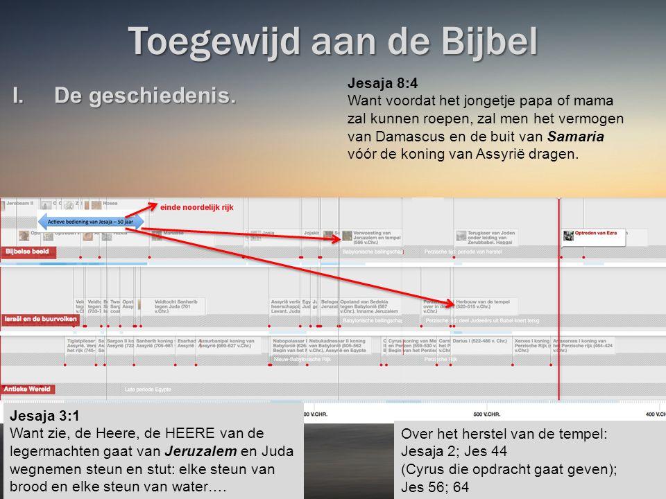 Toegewijd aan de Bijbel I.De geschiedenis.