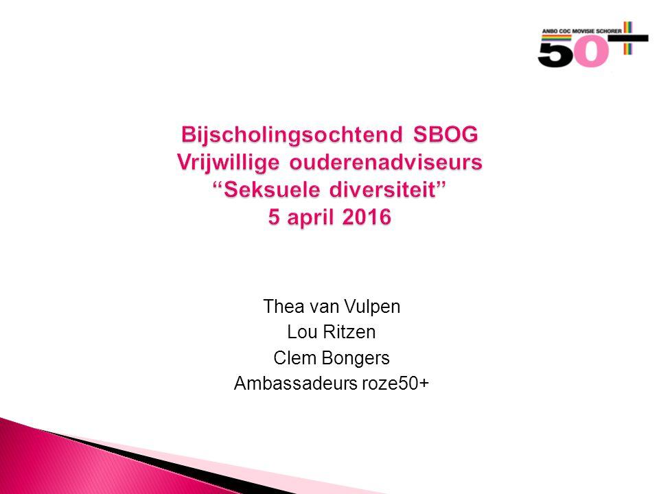 Thea van Vulpen Lou Ritzen Clem Bongers Ambassadeurs roze50+ Bijscholingsochtend SBOG Vrijwillige ouderenadviseurs Seksuele diversiteit 5 april 2016