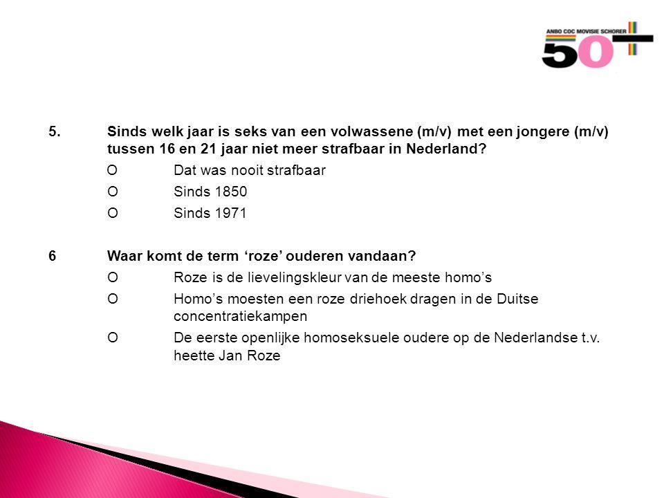 5.Sinds welk jaar is seks van een volwassene (m/v) met een jongere (m/v) tussen 16 en 21 jaar niet meer strafbaar in Nederland.