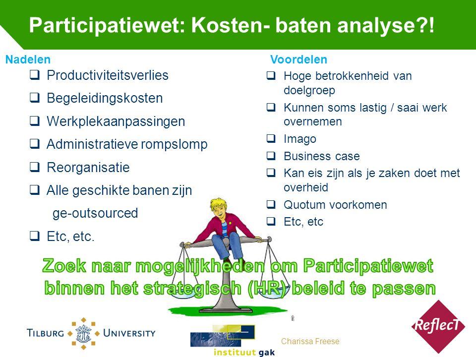 Participatiewet: Kosten- baten analyse?.