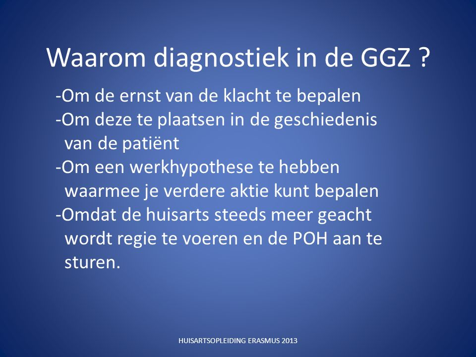 Waarom diagnostiek in de GGZ .