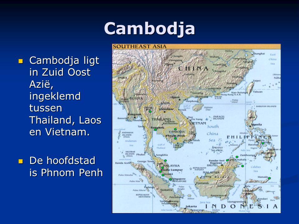 Cambodja Cambodja ligt in Zuid Oost Azië, ingeklemd tussen Thailand, Laos en Vietnam. Cambodja ligt in Zuid Oost Azië, ingeklemd tussen Thailand, Laos