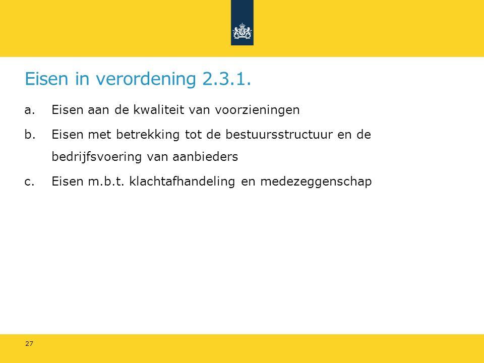 Eisen in verordening 2.3.1.
