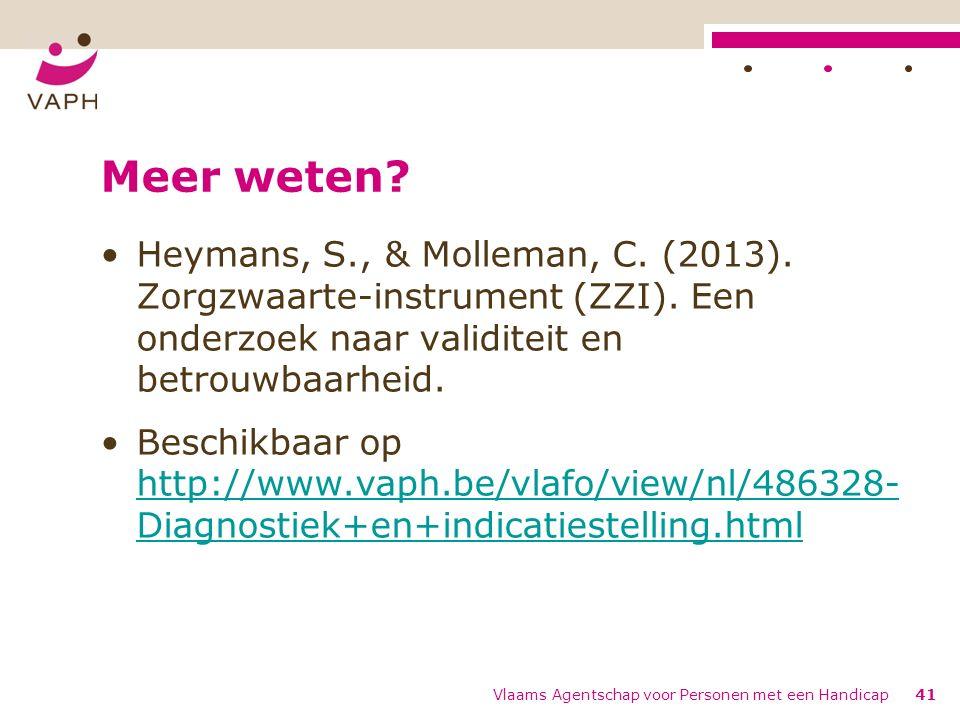 Meer weten.Heymans, S., & Molleman, C. (2013). Zorgzwaarte-instrument (ZZI).