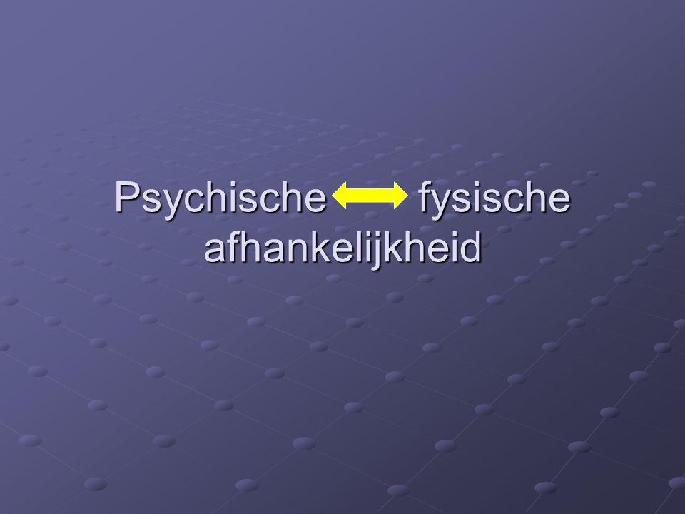 Psychische fysische afhankelijkheid