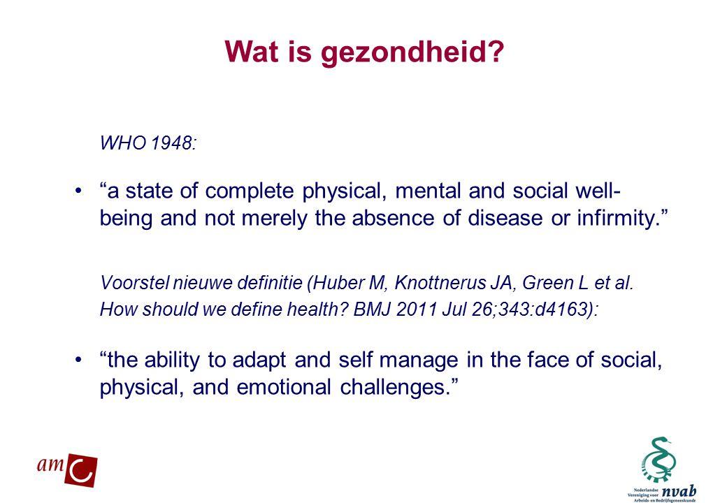 MAETIS ARBO. WERKEN IS GEZOND Wat is gezondheid.