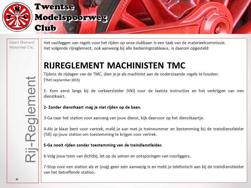 Rij-Reglement Geert Klement Materieel Cie.