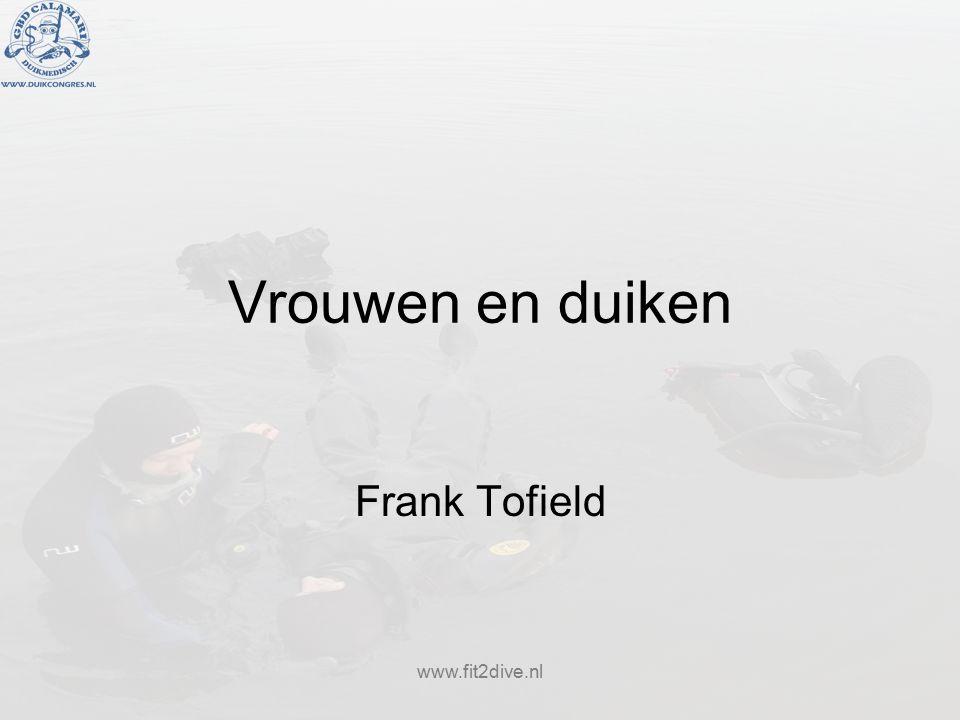 www.fit2dive.nl Vrouwen en duiken Frank Tofield