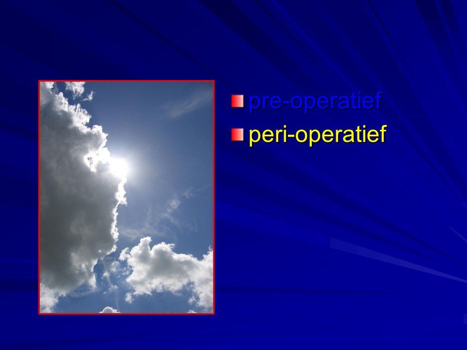 pre-operatiefperi-operatief
