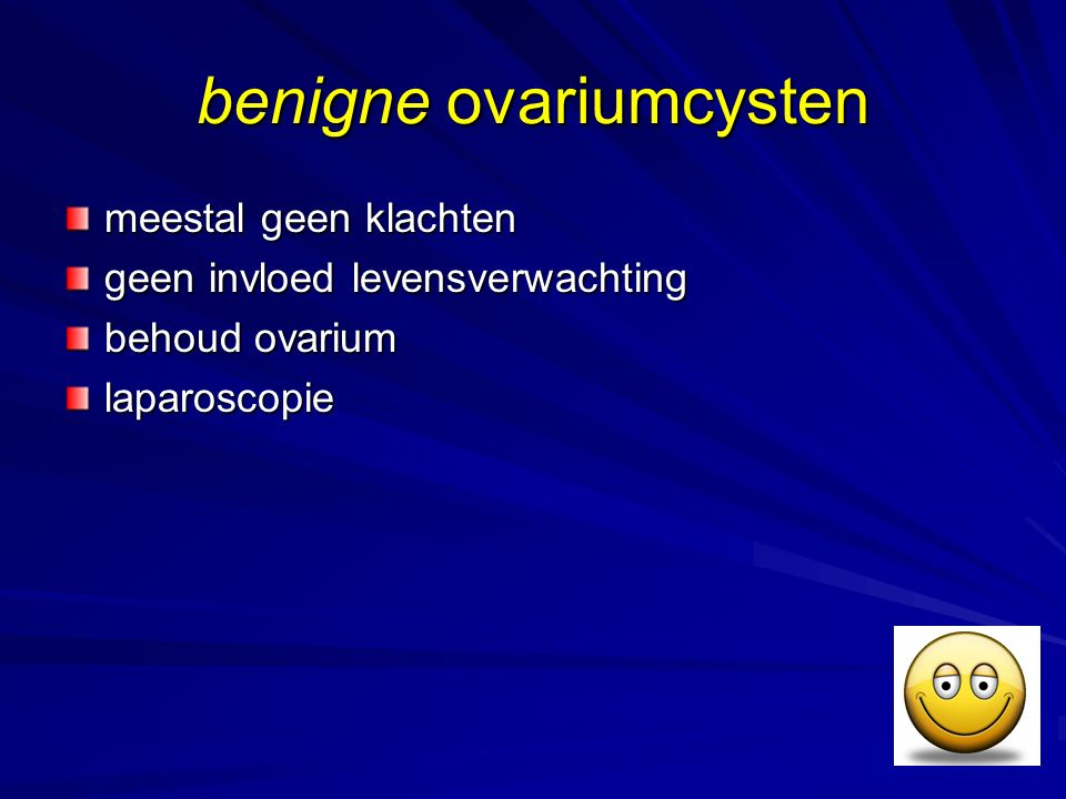 benigne ovariumcysten meestal geen klachten geen invloed levensverwachting behoud ovarium laparoscopie
