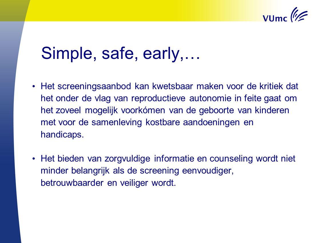 Relatie met buitenland Tot voor kort NIPT-t21nog nergens in publieke gezondheidszorg geïmplementeerd, nu in België (KGC Leuven, 460€) Commerciële aanbieders in België (GENDIA), Duitsland (Lifecodexx), etc.