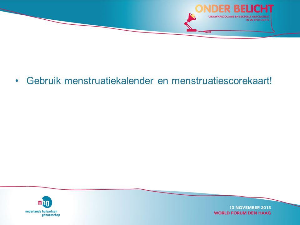 Gebruik menstruatiekalender en menstruatiescorekaart!