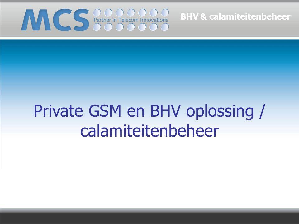 Private GSM en BHV oplossing / calamiteitenbeheer BHV & calamiteitenbeheer