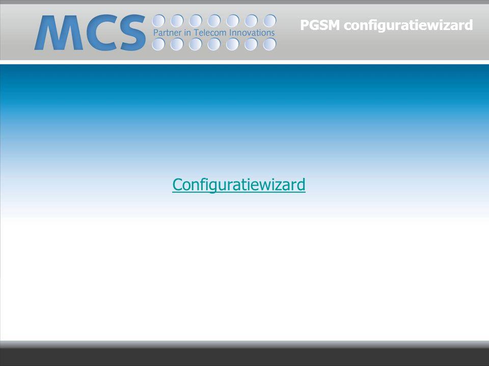 Configuratiewizard PGSM configuratiewizard