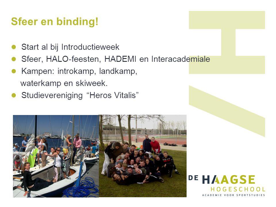 Sfeer en binding! Start al bij Introductieweek Sfeer, HALO-feesten, HADEMI en Interacademiale Kampen: introkamp, landkamp, waterkamp en skiweek. Studi