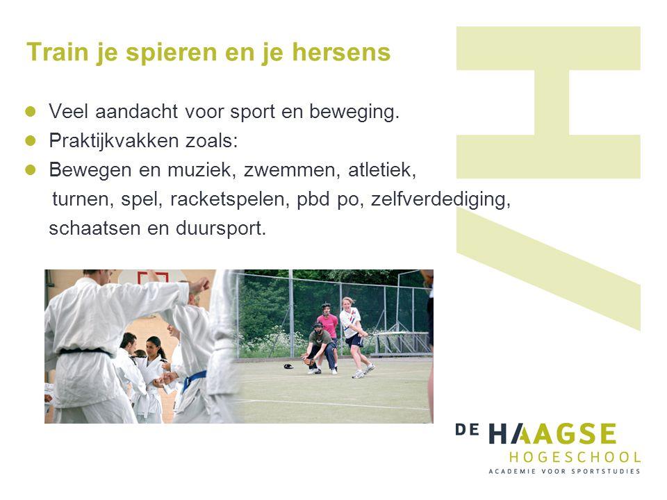 Train je spieren en je hersens Veel aandacht voor sport en beweging. Praktijkvakken zoals: Bewegen en muziek, zwemmen, atletiek, turnen, spel, rackets