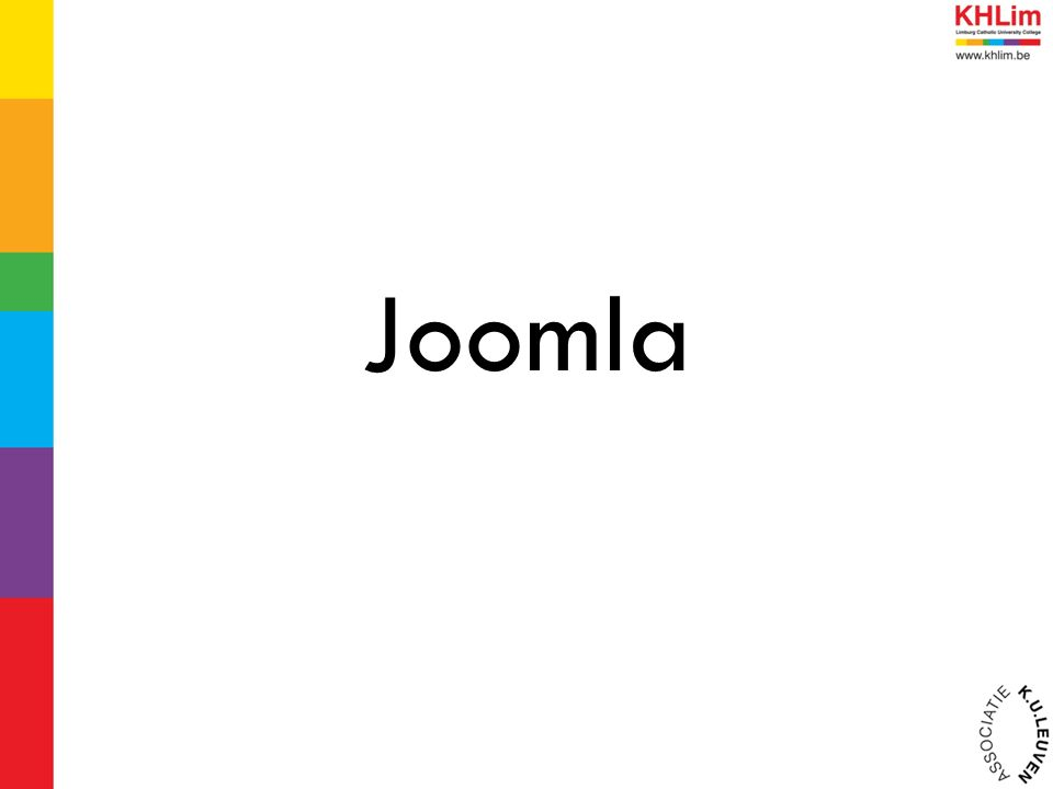 Frontend Dit is wat de gebruiker te zien krijgt: de website Surf naar: http://joomlaxx.classy.be Backend Beheerder van de website Wijzigingen aanbrengen aan de frontend Surf naar http://joomlaxx.classy.be/administratorhttp://joomlaxx.classy.be/administrator Login: admin Paswoord: joomla Joomla configureren