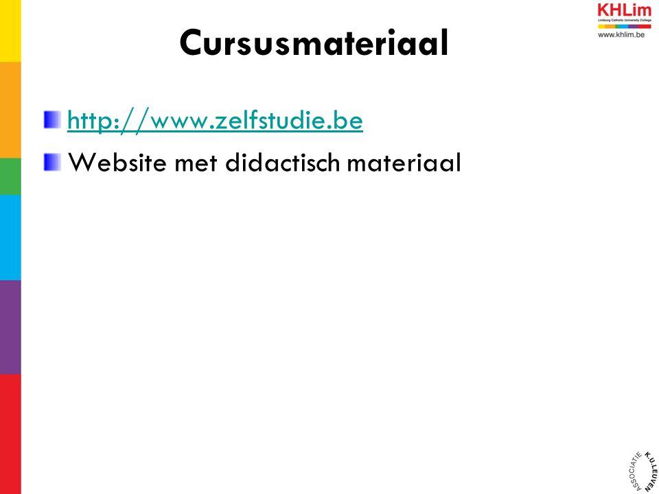 http://www.zelfstudie.be Website met didactisch materiaal Cursusmateriaal