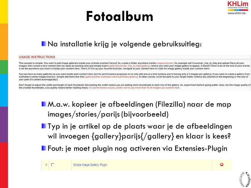 Na installatie krijg je volgende gebruiksuitleg: M.a.w. kopieer je afbeeldingen (Filezilla) naar de map images/stories/parijs (bijvoorbeeld) Typ in je