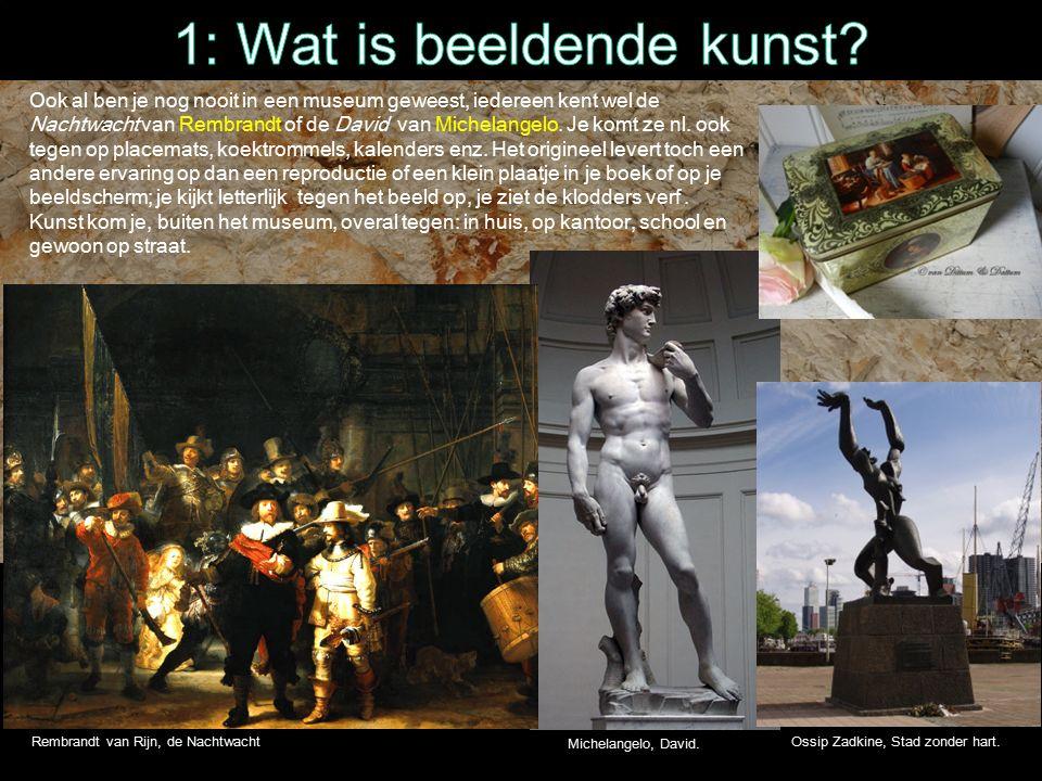 Ook al ben je nog nooit in een museum geweest, iedereen kent wel de Nachtwacht van Rembrandt of de David van Michelangelo.