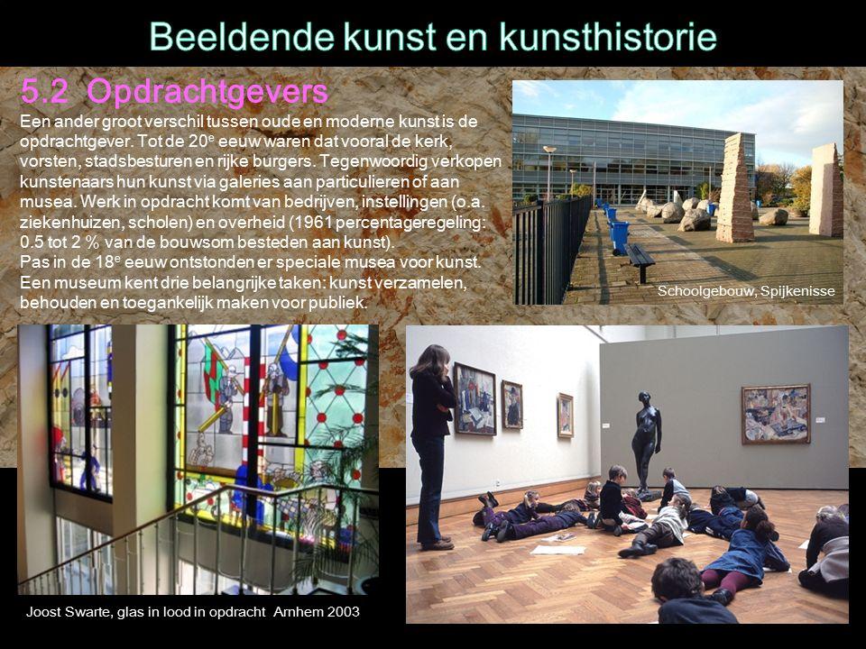 Joost Swarte, glas in lood in opdracht Arnhem 2003 5.2 Opdrachtgevers Een ander groot verschil tussen oude en moderne kunst is de opdrachtgever.