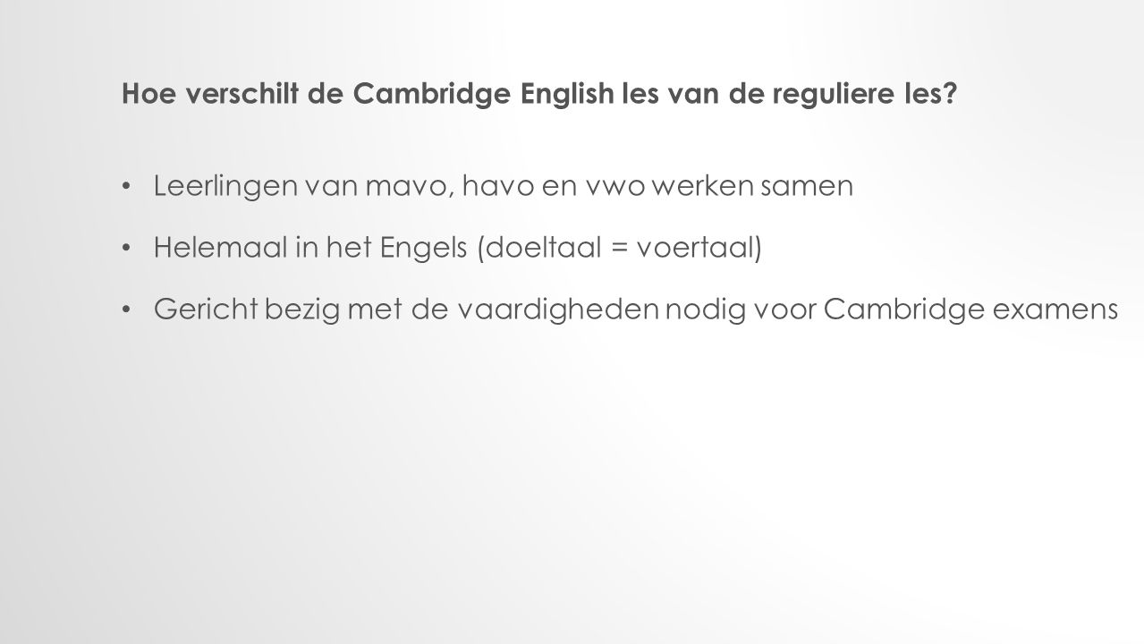 Hoe verschilt de Cambridge English les van de reguliere les.