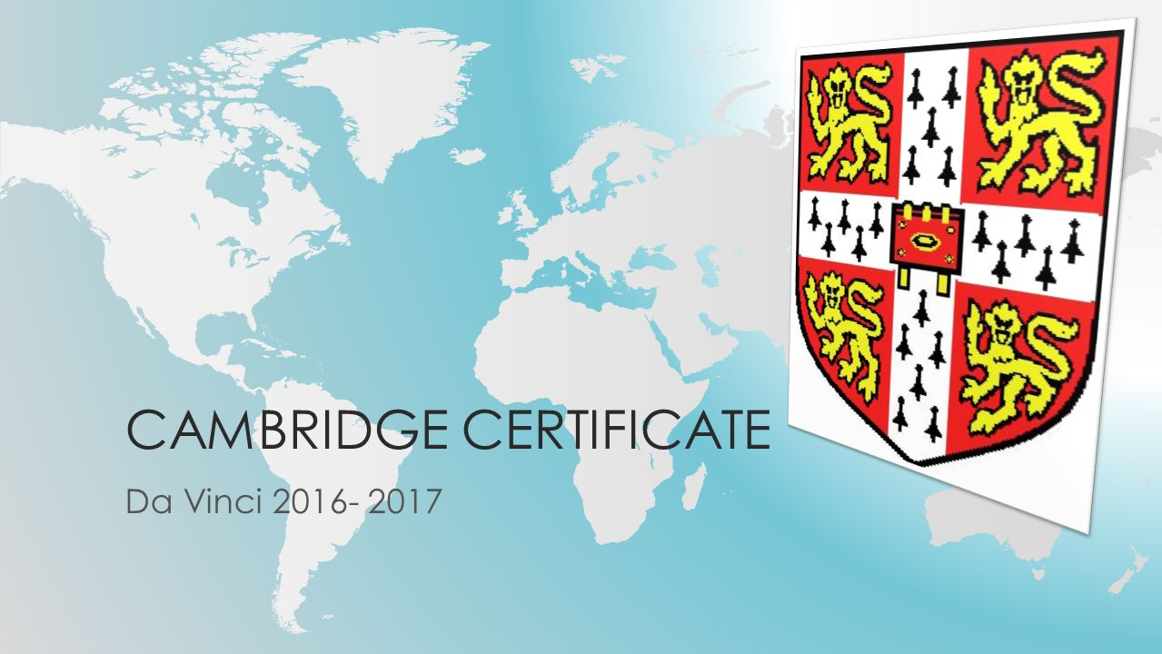 CAMBRIDGE CERTIFICATE Da Vinci 2016- 2017