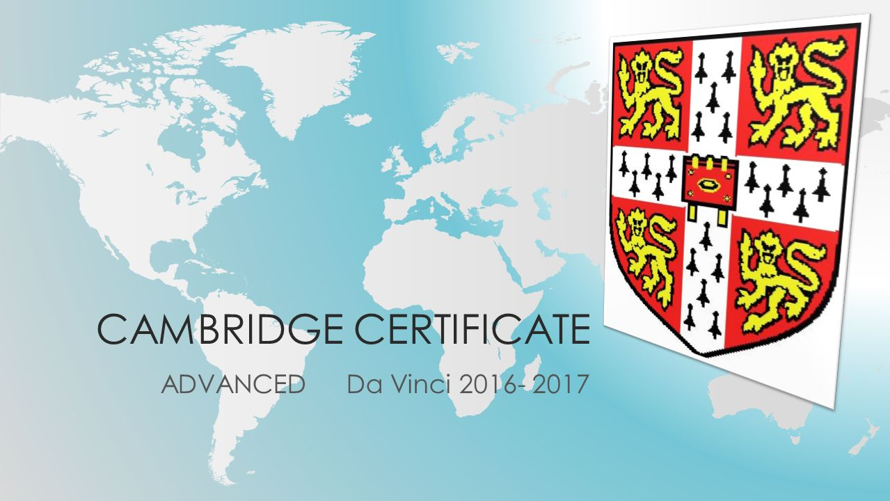 CAMBRIDGE CERTIFICATE ADVANCED Da Vinci 2016- 2017