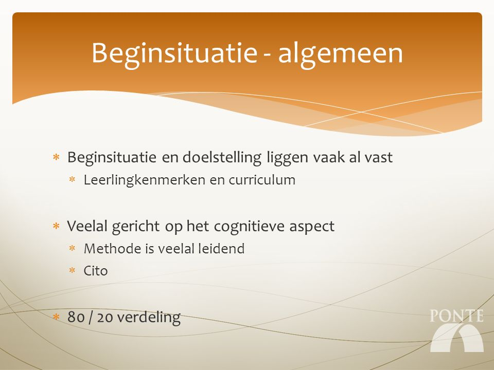 Beginsituatie - plusklas  Niet alleen cognitieve aspecten  Proces van (h)erkennen plaatsgevonden.