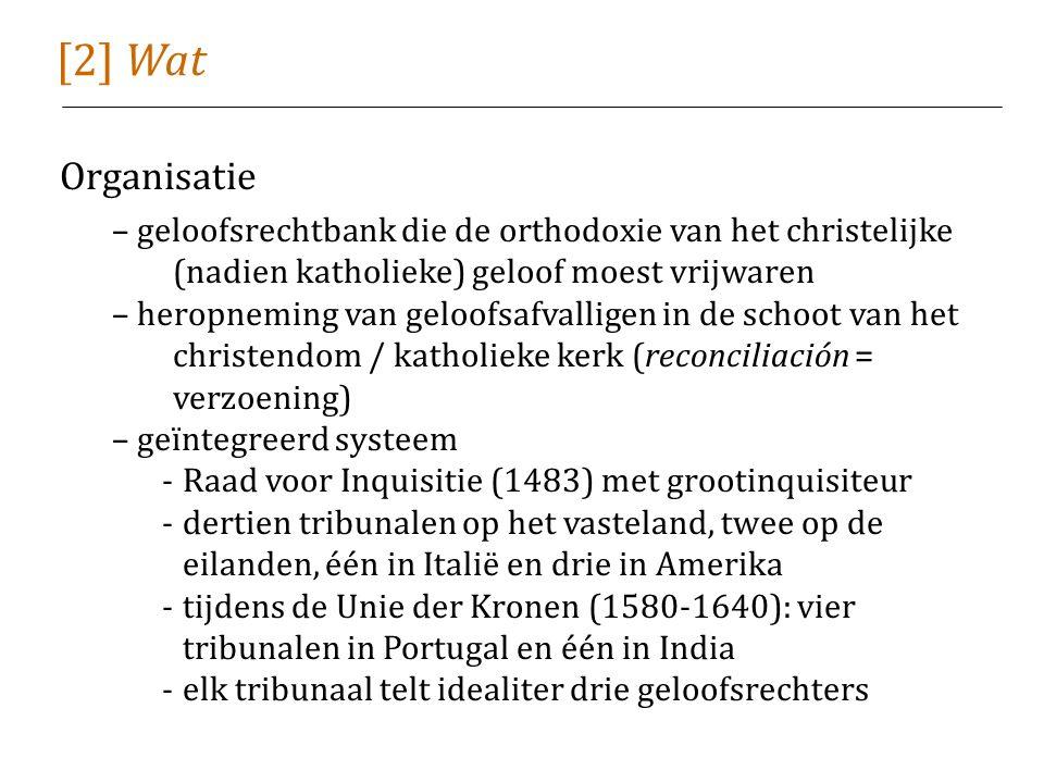 [2] Wat Organisatie – geloofsrechtbank die de orthodoxie van het christelijke (nadien katholieke) geloof moest vrijwaren – heropneming van geloofsafvalligen in de schoot van het christendom / katholieke kerk (reconciliación = verzoening) – geïntegreerd systeem -Raad voor Inquisitie (1483) met grootinquisiteur -dertien tribunalen op het vasteland, twee op de eilanden, één in Italië en drie in Amerika -tijdens de Unie der Kronen (1580-1640): vier tribunalen in Portugal en één in India -elk tribunaal telt idealiter drie geloofsrechters