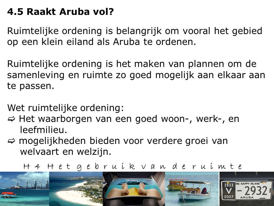 H 4 H e t g e b r u i k v a n d e r u i m t e 4.5 Raakt Aruba vol.
