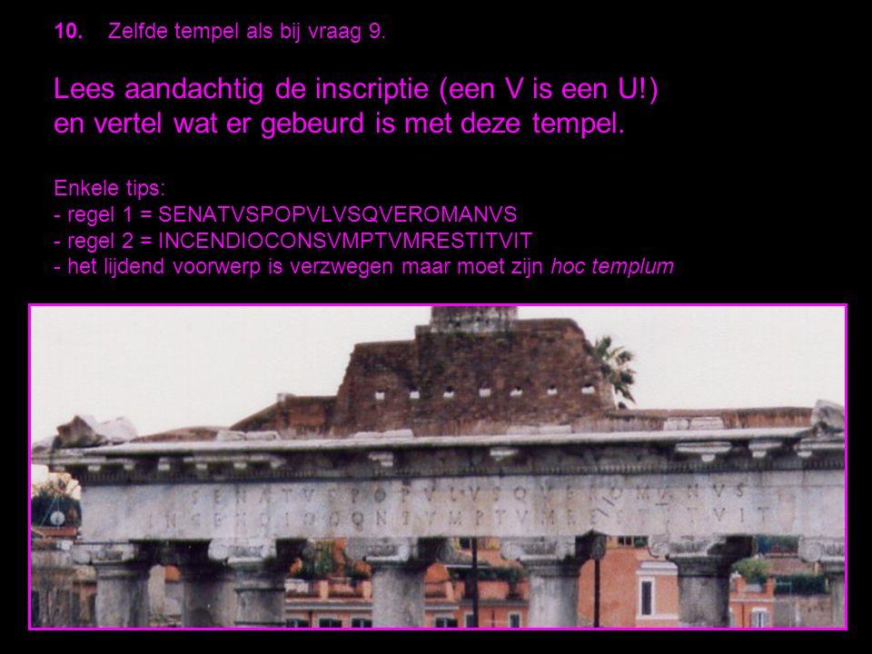11.a) Voor- en achterkant van welke tempel.