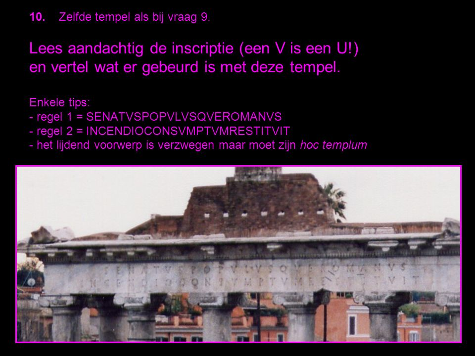 10. Zelfde tempel als bij vraag 9.