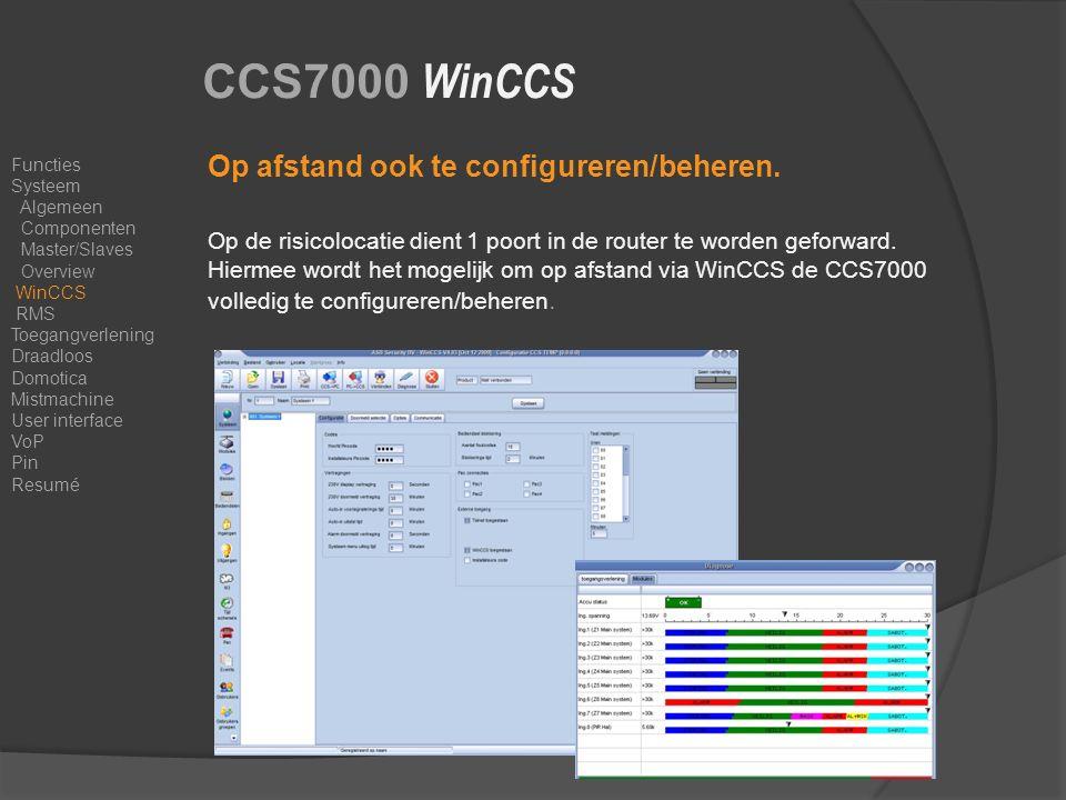 CCS7000 WinCCS Op afstand ook te configureren/beheren.