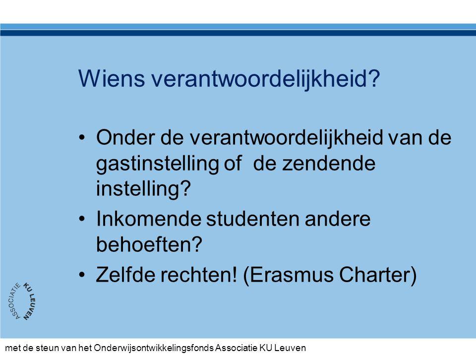 met de steun van het Onderwijsontwikkelingsfonds Associatie KU Leuven Wiens verantwoordelijkheid.